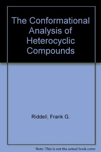 9780125881609: The Conformational Analysis of Heterocyclic Compounds