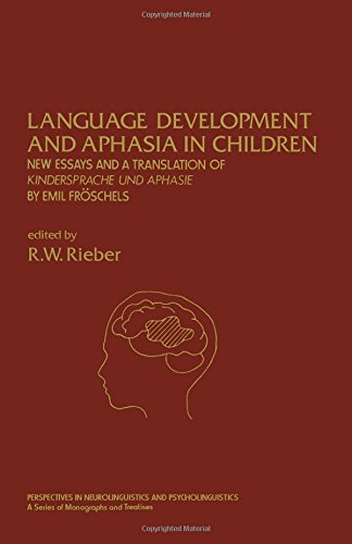 9780125882804: Language Development and Aphasia in Children: New Essays and a Translation of Kindersprache and Aphasie