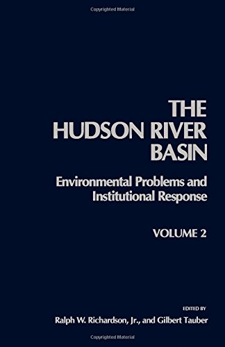 9780125884020: Hudson River Basin: v. 2: Environmental Problems and Institutional Response