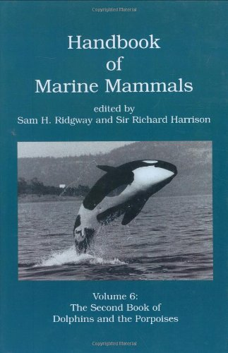 9780125885065: Handbook of Marine Mammals, Volume 6: The Second Book of Dolphins and the Porpoises