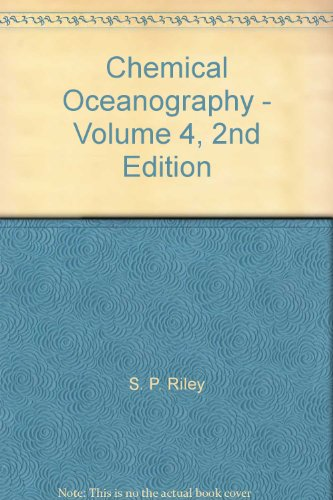 9780125886048: Chemical Oceanography: v. 4