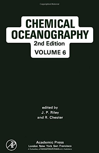 9780125886062: CHEMICAL OCEANOGRAPHY: VOLUME VI, 6, 2ND EDITION