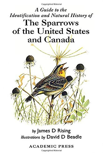 9780125889711: A Guide to the Identification and Natural History of the Sparrows of the United States and Canada (Poyser Natural History)