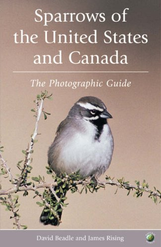 9780125889759: Sparrows of the United States and Canada: A Photographic Guide (A Volume in the AP Natural World Series)