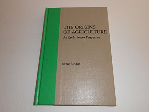 9780125892803: Origins of Agriculture: An Evolutionary Perspective