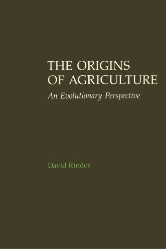 9780125892810: The Origins of Agriculture: An Evolutionary Perspective