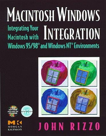 9780125893251: Macintosh Windows Integration: Integrating Your Macintosh with Windows 95/98 and Windows NT Environments