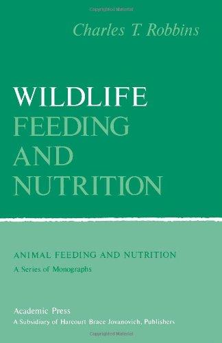 9780125893800: Wildlife Feeding and Nutrition (Animal feeding and nutrition)