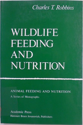 9780125893817: Wildlife Feeding And Nutrition (Animal Feeding and Nutrition)