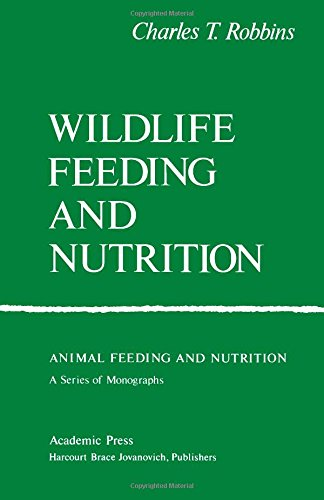9780125893824: Wildlife Feeding and Nutrition (Animal Feeding and Nutrition)