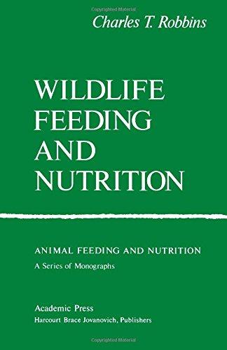 9780125893824: Wildlife Feeding and Nutrition (Animal Feeding and Nutrition)