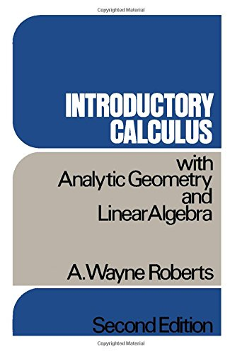 9780125897563: Introductory Calculus: With Analytic Geometry and Linear Algebra