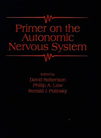 9780125897600: Primer on the Autonomic Nervous System
