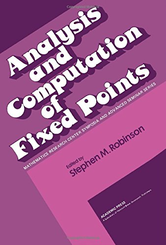 9780125902403: Analysis and Computation of Fixed Points (Publication no.4 of the Mathematics Research Center, the University of Wisconsin-Madison)