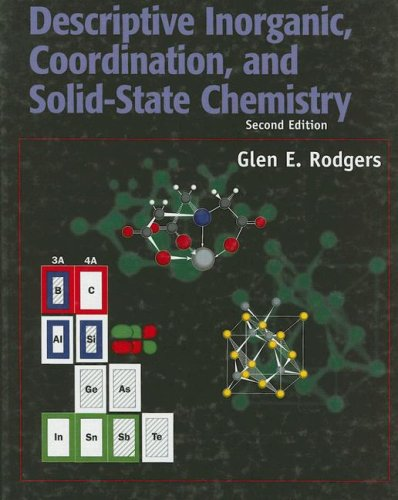9780125920605: Descriptive Inorganic, Coordination and Solid State Chemistry
