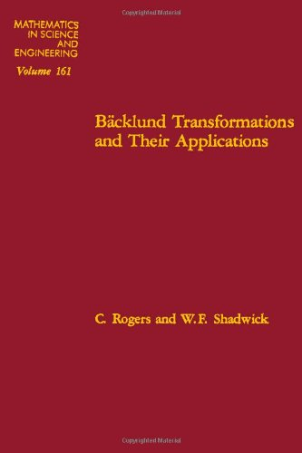 9780125928502: Backlund Transformations and Their Applications (Mathematics in Science & Engineering)