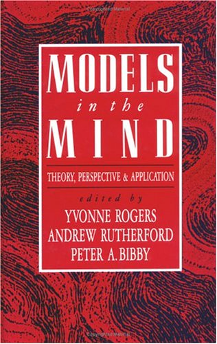9780125929707: Models in the Mind: Theory, Perspective and Application (Computers and People)