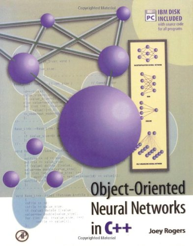 9780125931151: Object-Oriented Neural Networks in C++