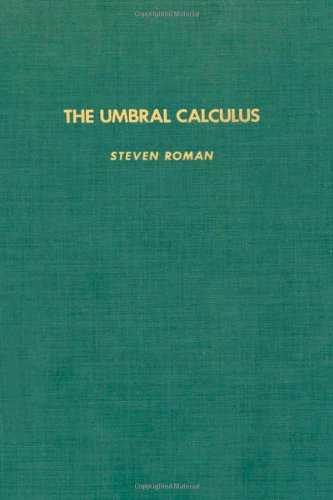 9780125943802: The Umbral Calculus (Pure and Applied Mathematics, Vol. 111)