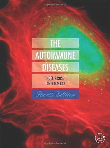 9780125959612: The Autoimmune Diseases, Fourth Edition