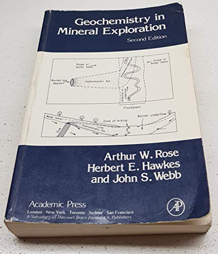 9780125962506: Geochemistry in Mineral Exploration