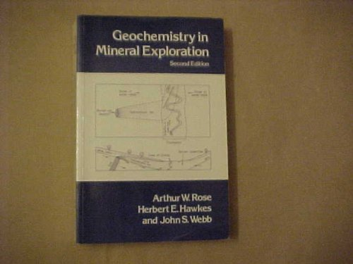 9780125962520: Geochemistry in Mineral Exploration