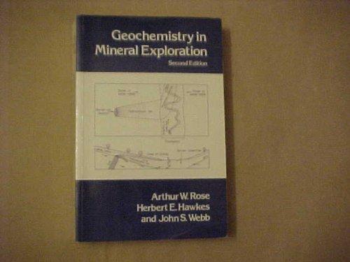 9780125962520: Geochemistry in Mineral Exploration