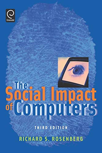 9780125971218: The Social Impact of Computers, Third Edition
