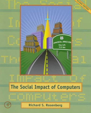 9780125971317: Social Impact of Computers, Second Edition