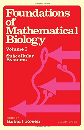 9780125972017: Foundations of Mathematical Biology: Subcellular Systems v. 1