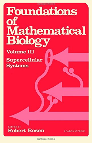 9780125972031: Foundations of Mathematical Biology, Vol. 3: Supercellular Systems