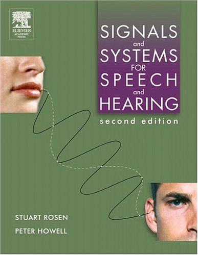 9780125972253: Signals and Systems for Speech and Hearing