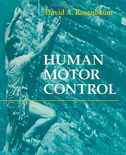 9780125973007: Human Motor Control
