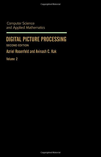 9780125973021: Digital Picture Processing, Volume 2, Second Edition (Computer Science and Scientific Computing)