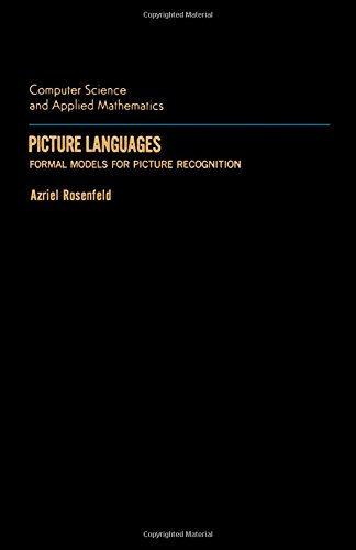 9780125973403: Picture Languages: Formal Models for Picture Recognition (Computer science and applied mathematics)