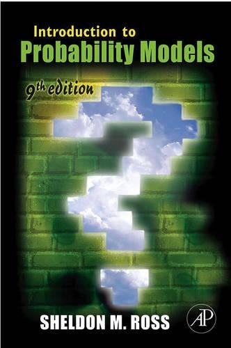 Introduction to Probability Models, Ninth Edition