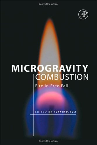 9780125981903: Microgravity Combustion: Fire in Free Fall (Combustion Treatise)