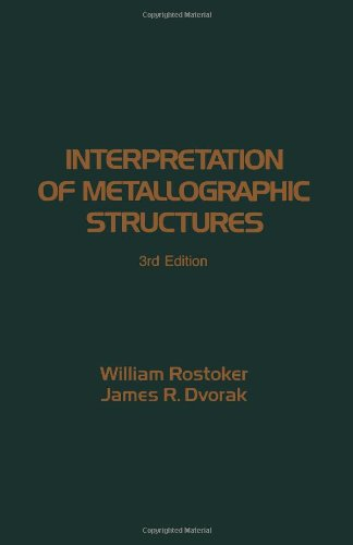 9780125982559: Interpretation of Metallographic Structures