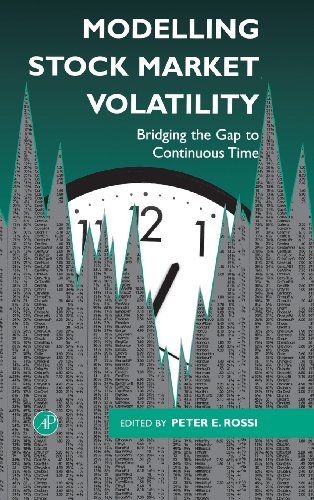 9780125982757: Modelling Stock Market Volatility: Bridging the Gap to Continuous Time