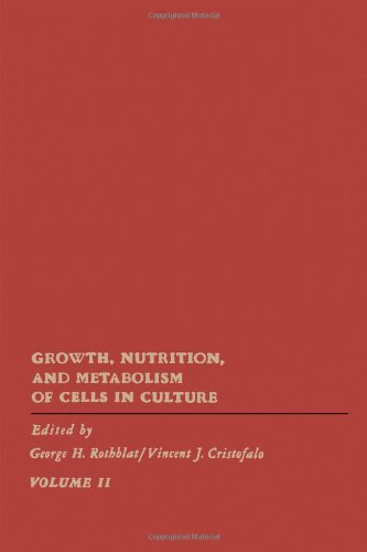 9780125983020: Growth, Nutrition and Metabolism of Cells in Culture: v. 2