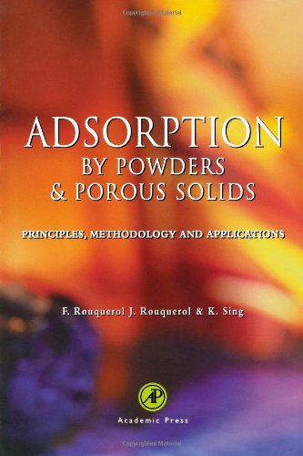 Adsorption by Powders and Porous Solids: Principles,: Jean Rouquerol; Françoise