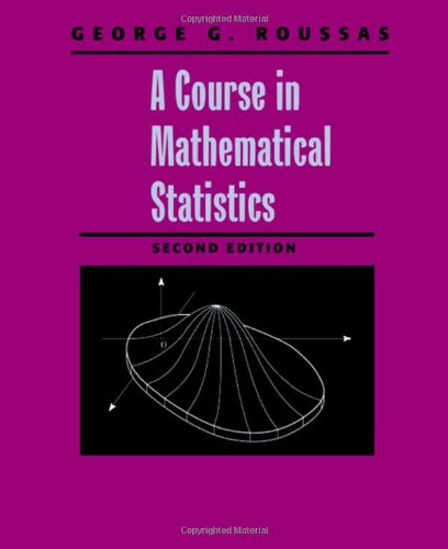9780125993159: A Course in Mathematical Statistics