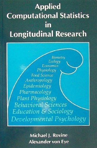 9780125994507: Applied Computational Statistics in Longitudinal Research