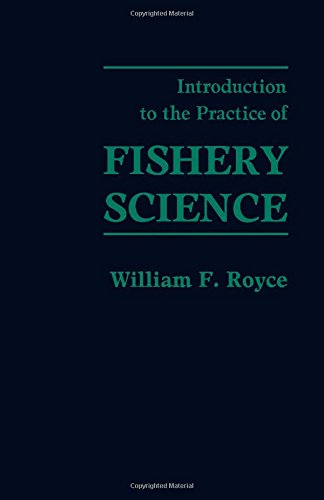 9780126009606: Introduction to the Practice of Fishery Science