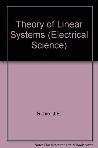 9780126016505: Theory of Linear Systems (Electrical Science)