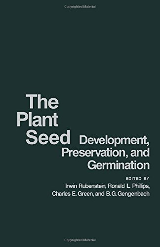 9780126020502: Plant Seed: Development, Preservation and Germination