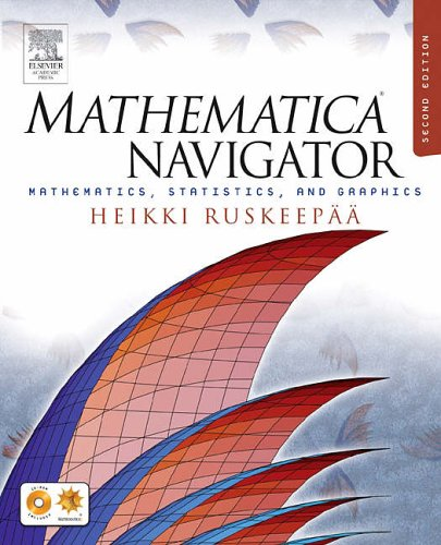 9780126036428: Mathematica Navigator: Mathematics, Statistics, and Graphics
