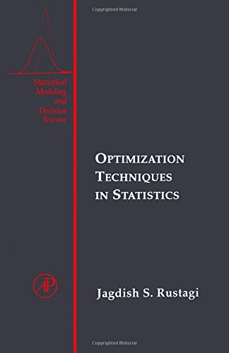 9780126045550: Optimization Techniques in Statistics (Statistical Modeling and Decision Science)