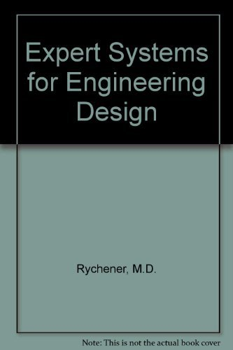 9780126051100: Expert Systems for Engineering Design