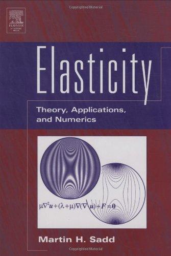 9780126058116: Elasticity: Theory, Applications, and Numerics